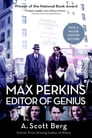 Max Perkins: Editor of Genius Cover Image