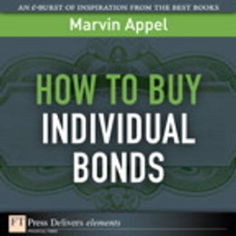 Book How to Buy Individual Bonds by Marvin Appel