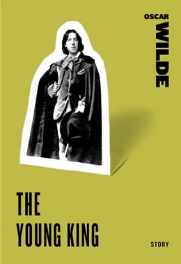 Book The Young King by Oscar Wilde