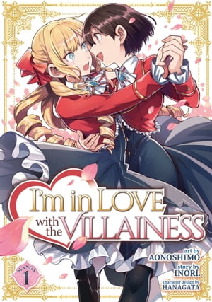 I'm in Love with the Villainess (Manga) Vol. 1