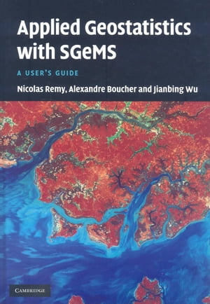 Applied Geostatistics with SGeMS