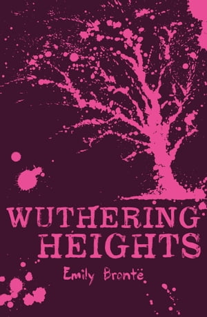 Scholastic Classics: Wuthering Heights by Emily Bronte
