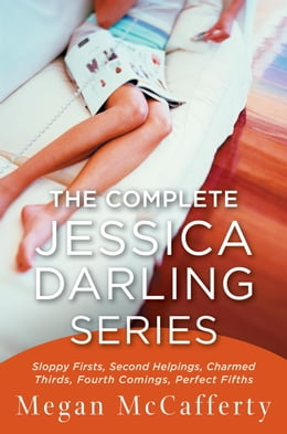 Book The Complete Jessica Darling Series: Sloppy Firsts, Second Helpings, Charmed Thirds, Fourth Comings… by Megan McCafferty