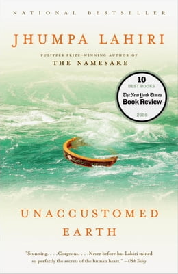 Book Unaccustomed Earth: Stories by Jhumpa Lahiri