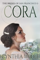 Cora by Cynthia Woolf