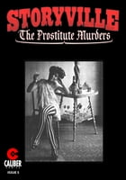 Storyville: The Prostitute Murders #5 by Gary Reed