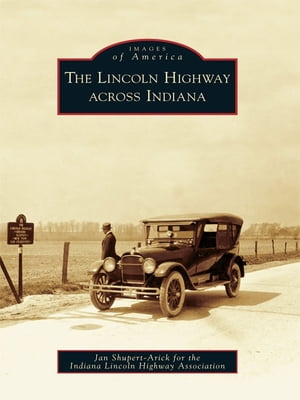 Lincoln Highway across Indiana,  The