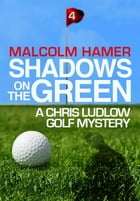 Shadows on the Green by Malcolm Hamer