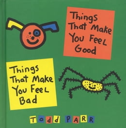 Book Things that Make You Feel Good by Todd Parr
