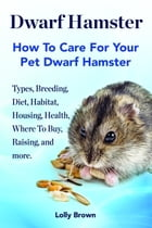 Dwarf Hamster by Lolly Brown