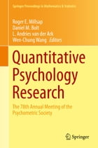 Quantitative Psychology Research: The 78th Annual Meeting of the Psychometric Society