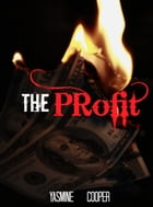 The Profit by Yasmine Cooper