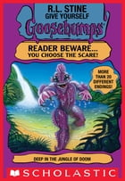 Deep in the Jungle of Doom (Give Yourself Goosebumps #11) by R. L. Stine