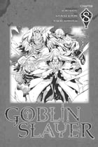 Goblin Slayer, Chapter 8 (manga) by Kumo Kagyu