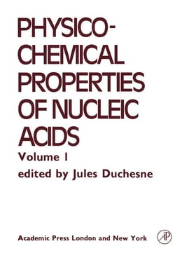 Book Electrical, Optical and Magnetic Properties of Nucleic acid and Components by Duchesne, J