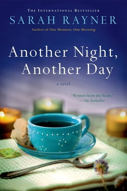 Book Another Night, Another Day: A Novel by Sarah Rayner