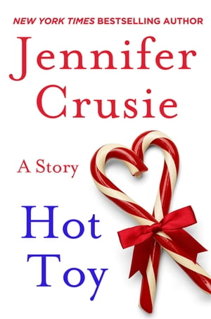 Hot Toy: A Story by Jennifer Crusie