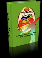 Wellness Dietetic by Anonymous