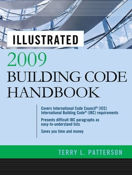 Book Illustrated 2009 Building Code Handbook by Terry Patterson