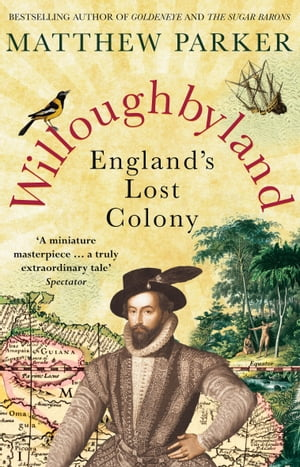 Willoughbyland England's Lost Colony