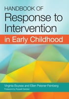 Handbook of Response to Intervention in Early Childhood by Ellen Peisner-Feinberg Ph.D.