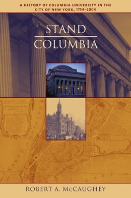 Book Stand, Columbia: A History of Columbia University by Robert McCaughey