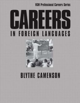 Book Careers in Foreign Languages by Camenson, Blythe