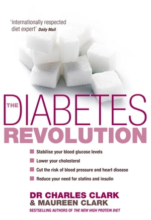 The Diabetes Revolution A groundbreaking guide to reducing your insulin dependency