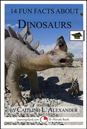 14 Fun Facts About Dinosaurs: Educational Version