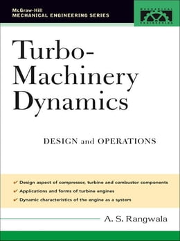 Book Turbo-Machinery Dynamics: Design and Operations by Rangwala, A. S.