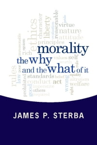 Morality: The Why and the What of It
