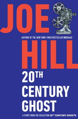 Book 20th Century Ghost by Joe Hill