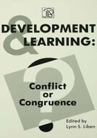 Development and Learning: Conflict Or Congruence?