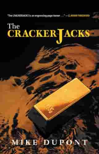 The Crackerjacks by Mike Dupont