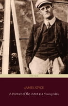 A Portrait of the Artist as a Young Man (Centaur Classics) [The 100 greatest novels of all time - #29] by James Joyce