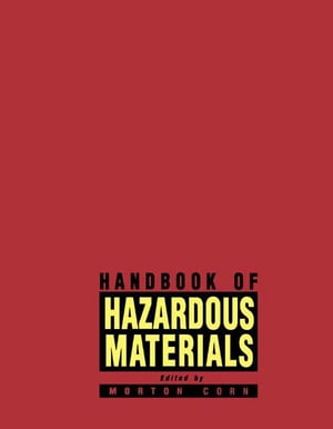 Handbook of Hazardous Materials