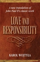 Love and Responsibility by Woktyla