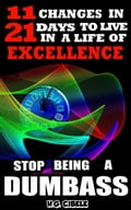 9781507144015 - H.G. Cibele: Stop Being a Dumbass 11 Changes in 21 Days to Live a Life of Excellence - Buch