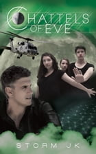 Chattels of Eve: Book 2 of The Eve Continuum by Storm JK