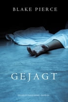 Gejagt (ein Riley Paige Krimi - Band 5) by Blake Pierce
