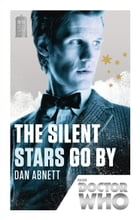 Doctor Who: The Silent Stars Go By Cover Image