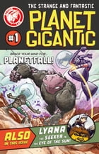 Planet Gigantic #1 by Eric Grissom