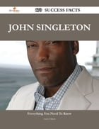 John Singleton 170 Success Facts - Everything you need to know about John Singleton