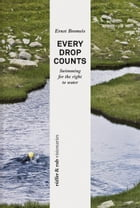 rüffer&rub visionär / Every Drop Counts: Swimming for the Right to Water by Ernst Bromeis