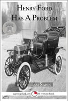 Henry Ford Has a Problem by William Sabin