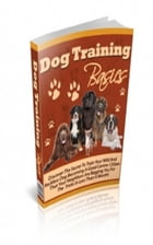 Dog Training Basics by Jimmy Cai