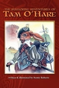 The Rollicking Adventures of Tam O'Hare 482fc198-a395-425f-b9b9-cc7d425b3f67