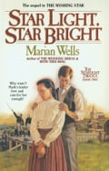 Star Light, Star Bright (Starlight Trilogy Book #2) ae765261-9beb-47be-b865-520d3533af96