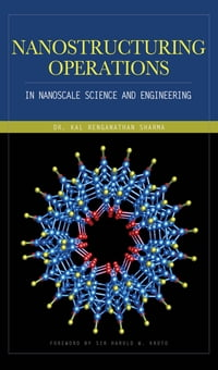 Nanostructuring Operations in Nanoscale Science and Engineering
