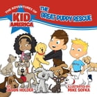 The Adventures of Kid America: The Great Puppy Rescue by Jason Holder